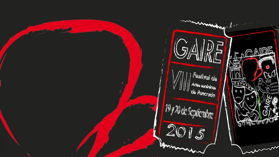 VIII Festival de Artes Escénicas de Pancrudo. GAIRE