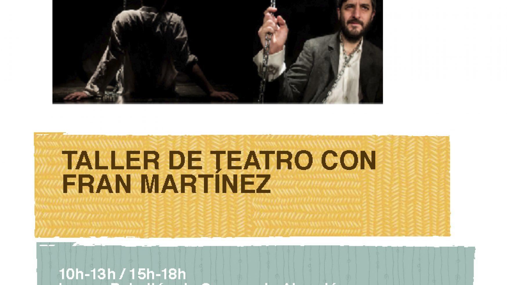 Taller de teatro con Fran Martínez