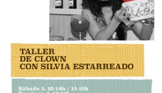 INVIERNO: Taller de clown con Silvia Estarreado
